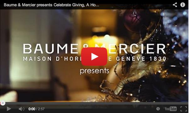 """Baume & Mercier Unveils """"Celebrate Giving"""" Campaign"""